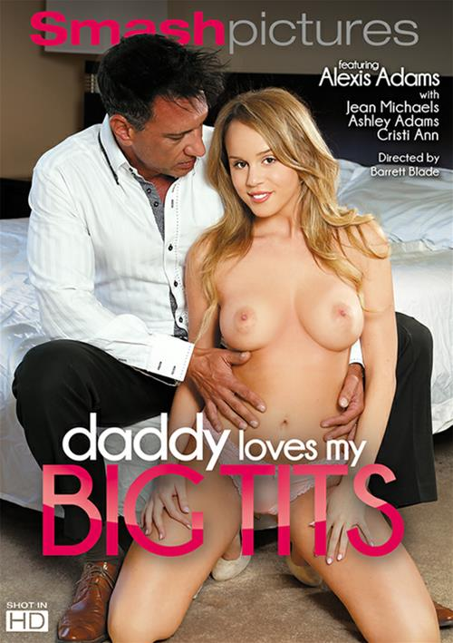 Daddy Loves My Big Tits – Smash Pictures