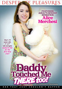 Daddy Touched Me There Too! – Desperate Pleasures