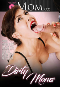 Dirty Moms – Mom.xxx