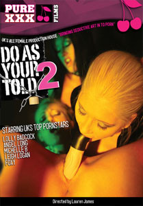 Do As Your Told #2 – Pure XXX Films