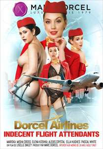 Dorcel Airlines: Indecent Flight Attendants – Marc Dorcel