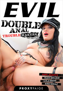 Double Anal Troublemakers – Evil Angel