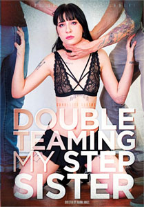 Double Teaming My Step Sister – Burning Angel