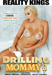 Drilling Mommy #3 – Reality Kings