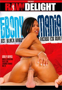 Ebony Mania – Raw Delight