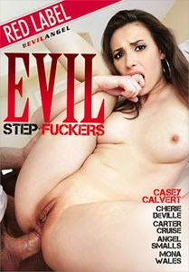 Evil Step Fuckers – Evil Angel