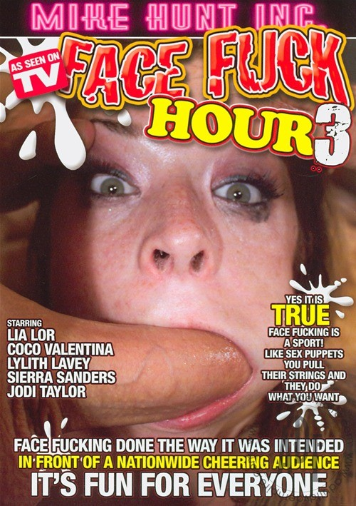 Face Fuck Hour #3 – Mike Hunt