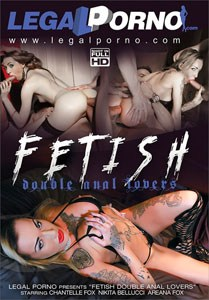 Fetish Double Anal Lovers – Legal Porno