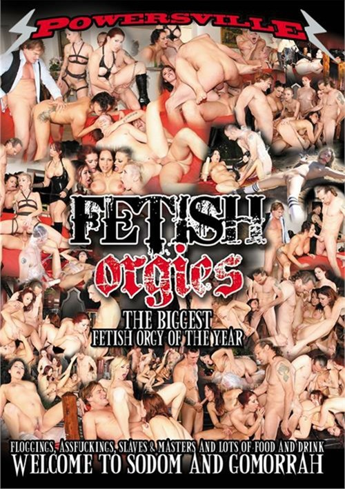 Fetish Orgies – Powersville