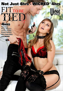 Fit To Be Tied #2 – Wicked Pictures