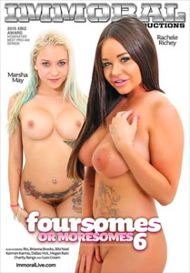 Foursomes Or Moresomes #6 – Immoral Productions