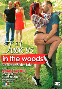 Fuck Us in the Woods – JTC Video