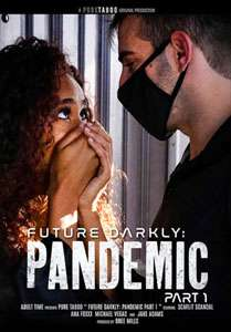 Future Darkly: Pandemic #1 – Pure Taboo