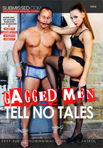 Gagged Men Tell No Tales – Submissed