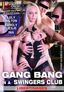 Gang Bang In A Swingers Club – Philippe Soine