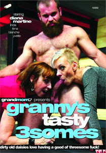 Granny's Tasty 3somes – Grand Momz