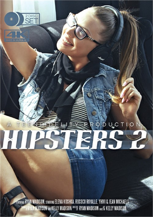 Hipsters #2 – Porn Fidelity