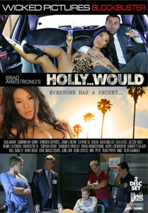 Holly…Would – Wicked Pictures
