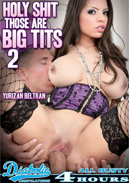 Holy Shit Those Are Big Tits #2 – Diabolic Video