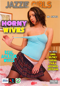 Horny Wives – Jazzie Girls