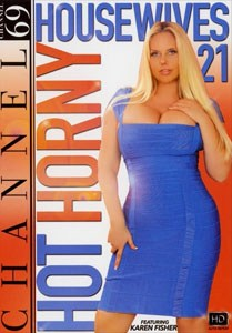 Hot Horny Housewives #21 – Channel 69