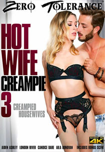 Hot Wife Creampie #3 – Zero Tolerance