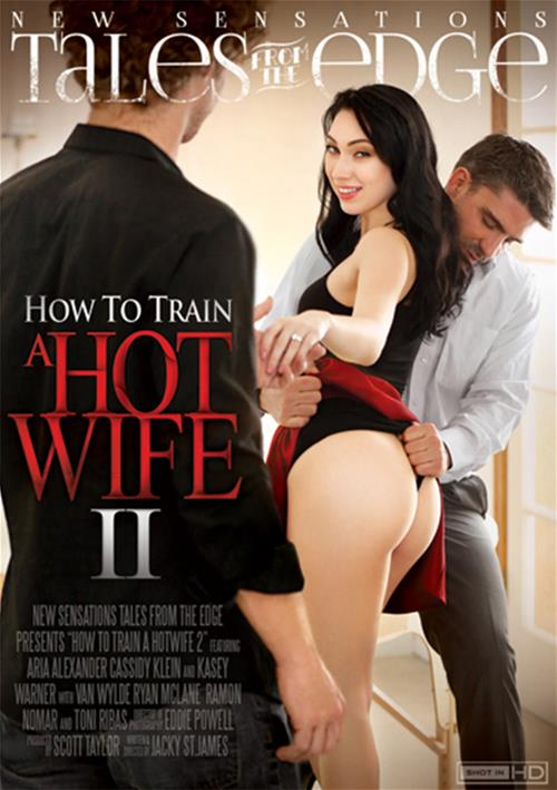How To Train A Hotwife #2 – New Sensations