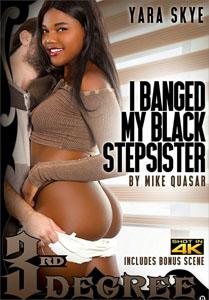 I Banged My Black Stepsister – Third Degree - Porno Torrent | Free ...