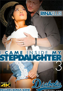I Came Inside My Stepdaughter #3 – Diabolic Video