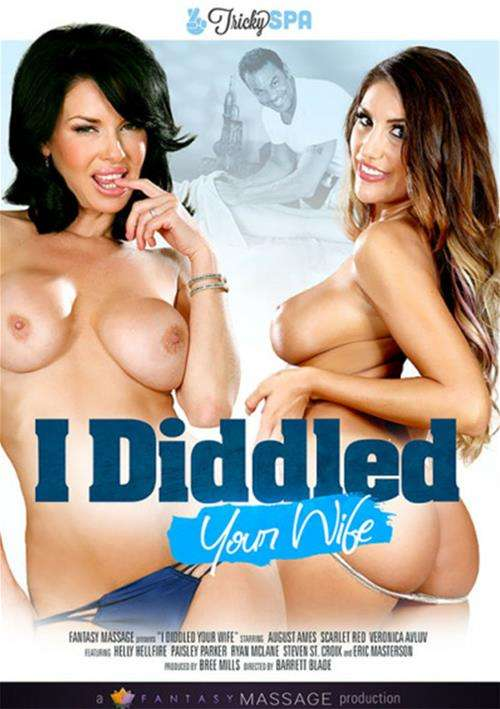 I Diddled Your Wife – Fantasy Massage