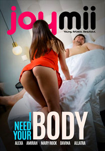 I Need Your Body – JoyMii