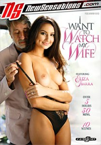 I Want To Watch My Wife – New Sensations