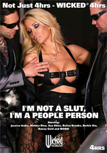 I'm Not A Slut I'm A People Person – Wicked Pictures