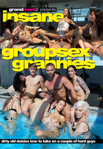 Insane Groupsex Grannies – Grand Momz
