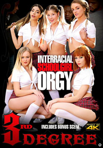Interracial Schoolgirl Orgy – Third Degree