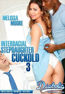 Interracial Stepdaughter Cuckold #3 – Diabolic Video