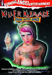 Killer Kleavage From Outer Space – Burning Angel