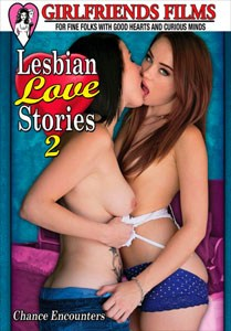 Lesbian Love Stories #2 – Girlfriends Films