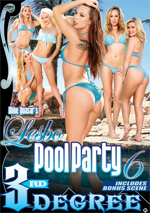 Lesbo Pool Party #6 – Third Degree