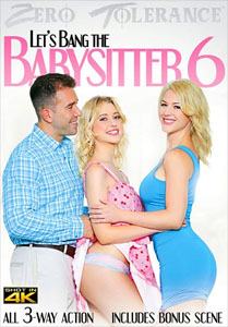Let's Bang The Babysitter #6 – Zero Tolerance