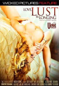 Love, Lust & Longing – Wicked Pictures