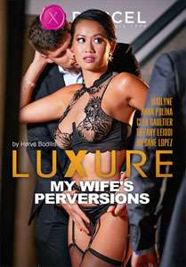 Luxure: My Wife's Perversions – Marc Dorcel