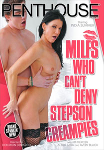 MILFs Who Can't Deny Stepson Creampies – Penthouse