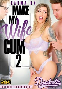 Make My Wife Cum #2 – Diabolic Video