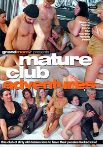 Mature Club Adventures – Grand Momz