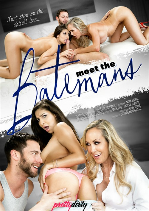 Meet The Batemans – Pretty Dirty