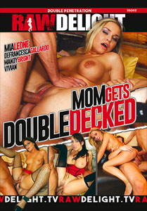 Mom Gets Double Decked – Raw Delight