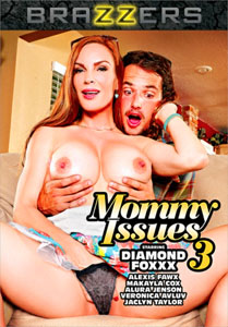 Mommy Issues #3 – Brazzers
