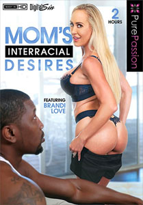 Mom's Interracial Desires – Pure Passion