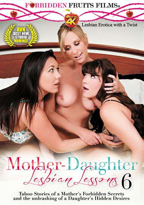 Mother-Daughter Lesbian Lessons #6 – Forbidden Fruits